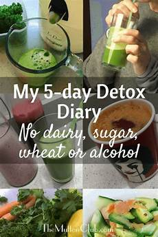 whats the best detox tea 3 tea burner my 5 day detox diary no dairy sugar wheat or