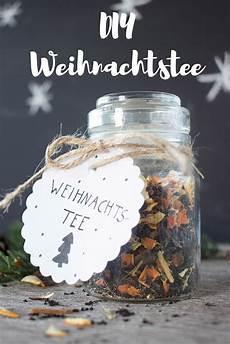 Geschenke Weihnachten Selber Machen - 6 diy weihnachtstee when recovering diy