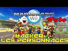 mario kart wii personnages tuto comment hacker les personnages de mario kart wii 2015