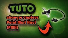 probleme capteur pmh tuto changer capteur point mort haut pmh how to change top dead center sensor tdc