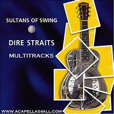 sultans of the swing acapellas heaven dire straits sultans of swing