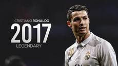Cristiano Ronaldo Legendary Skills Goals 2017