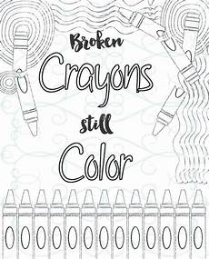 adult inspirational coloring page printable 10 broken crayons