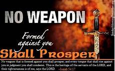 i declare no weapon that is formed against thee shall prosper inspirational articles