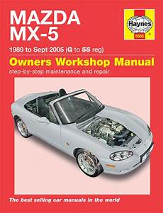 car engine manuals 2001 mazda mx 5 security system haynes 5565 mazda mx 5 89 sept 05 g to 55 workshop manual haynes 5565 service and repair