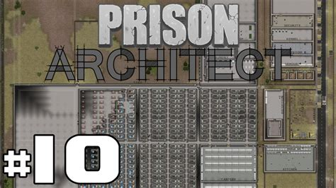 Prison Architect - Super Max - PART #57