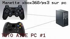 Tuto Pc 1 Brancher Configurer Sa Manette Xbox360 Ps3 Sur