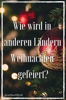 Wie Wird Weihnachten In Deutschland Gefeiert - wie wird in anderen l 228 ndern weihnachten gefeiert