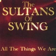 sultans of swing release date all the things we are the sultans of swing songs