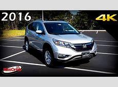 2016 Honda CR V EX L   Ultimate In Depth Look in 4K   YouTube