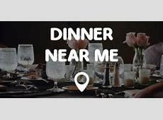 DINNER NEAR ME   Points Near Me