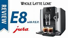 jura e8 filter review jura e8 espresso machine with pep doovi