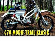 C70 Modif Trail by Modifikasi Honda C70 Trail Klasik Pencakar Tanah