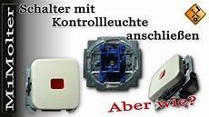 lichtschalter mit kontrollleuchte schalter mit kontrollleuchte anschlie 223 en teil 1