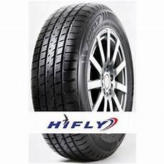 pneu hifly avis pneu hifly ht601 suv 255 70 r16 111t centrale pneus