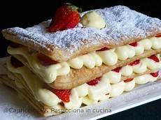 Millefoglie Crema E Fragole | capricciosa e pasticciona in cucina millefoglie con crema pasticcera e fragole