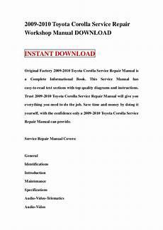 auto repair manual free download 2009 toyota corolla interior lighting 2009 2010 toyota corolla service repair manual download