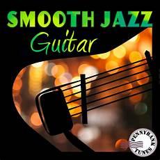 smooth jazz guitarists pnbt 1045 smooth jazz guitar