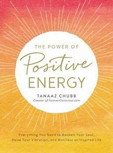 the power of positive energy by tanaaz chubb mantras for
