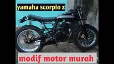 Yamaha Scorpio Modif Murah modif murah yamaha scorpio z