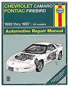 hayes auto repair manual 1993 chevrolet camaro engine control haynes chevrolet camaro pontiac firebird 1993 1997 haynes automotive repair manuals mike