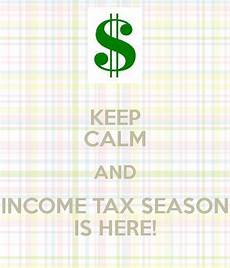 keep calm and income tax season is here poster maria