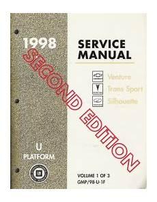 service manuals schematics 1998 oldsmobile silhouette auto manual 1998 chevrolet venture pontiac trans sport oldsmobile silhouette u platform service manual