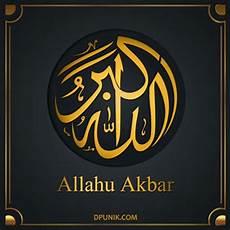 Gambar Dp Kalimat Dzikir Allah Hu Akbar Allah Maha Besar
