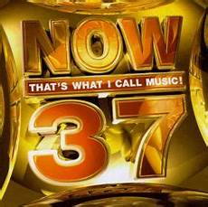 that s now that s what i call 37 uk various artists