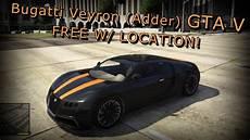 Bugatti In Gta by Gta V Bugatti Veyron Adder Secret Car Location