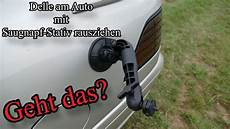Delle Am Auto Mit Saugnapf Stativ Rausziehen Geht Das