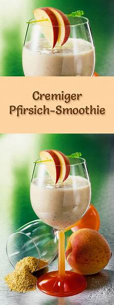 pfirsich smoothie rezept zum smoothies selber machen