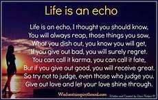 daveswordsofwisdom com life is an echo i thought you