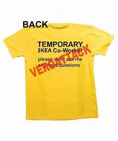 temporary ikea co worker t shirt size xs s m l xl 2xl 3xl