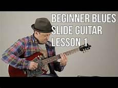 slide guitar techniques beginner blues slide guitar lesson basic slide guitar techniques 1