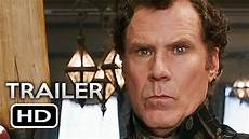 will ferrell filme and watson official trailer 2018 will ferrell