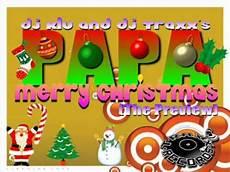 dj klu dj traxx s papa merry christmas youtube