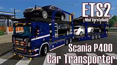 ets2 v1 24 scania p400 car transporter mod vorstellung