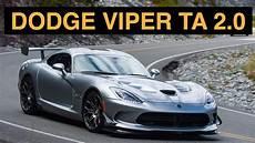 coupe été 2016 2015 dodge viper ta 2 0 review test drive
