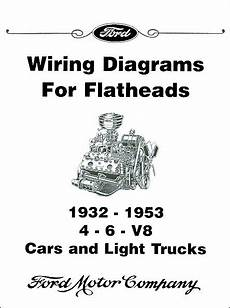 1953 ford car wiring diagram 1932 1953 licensed ford wiring diagrams for flathead engines