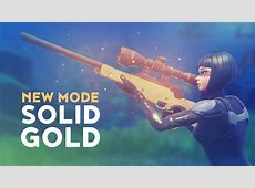 NEW MODE: SOLID GOLD! (Fortnite Battle Royale)   YouTube