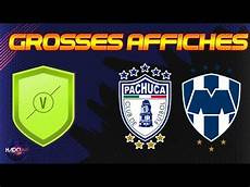 dce grosses affiches pachuca monterrey moins cher possible
