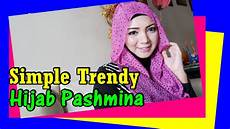 Tutorial Pashmina Sifon Simple Trendy By Revi 209