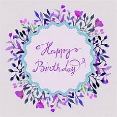 Aquarell Malvorlagen Happy Birthday Happy Birthday Card Watercolor Frame With