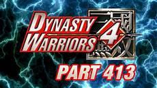 let s perfect dynasty warriors 4 xl part 413 unlocking