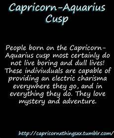 Capricorn Aquarius Cusp Capricorn Aquarius Cusp
