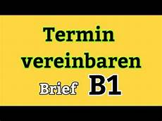 Brief Termin Vereinbaren Niveau B1