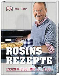 frank rosin rezepte rosins rezepte buch frank rosin portofrei bei weltbild ch