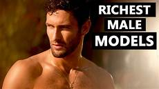 top male models 2020 highest paid male models 2020 youtube