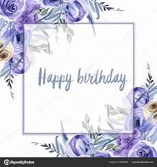 Aquarell Malvorlagen Happy Birthday Images Happy Birthday Blue Roses Watercolor Blue Roses